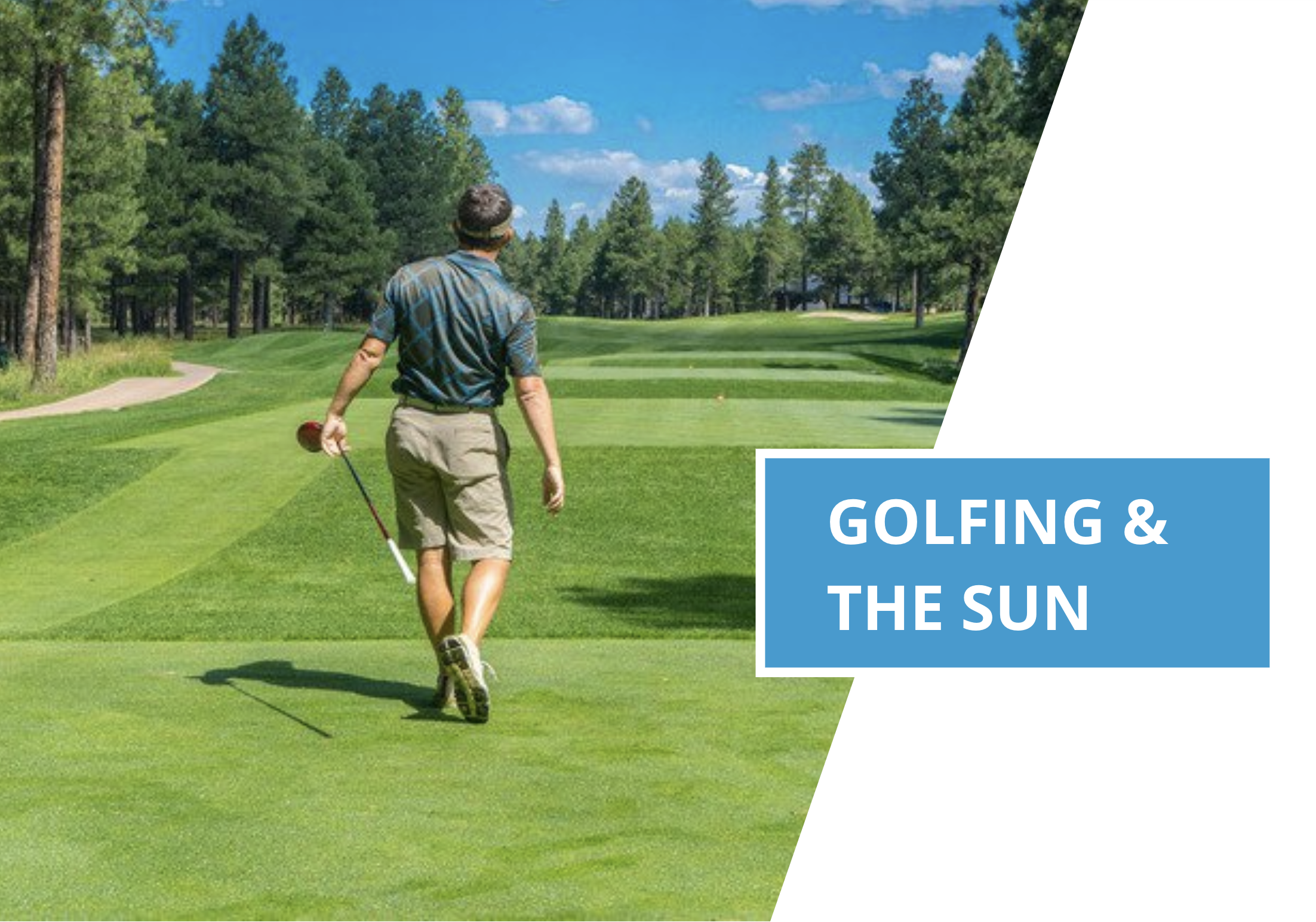 5 Ways To Protect Yourself In The Sun When Playing Golf